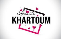 Den Khartoum välkomnandet som uttrycker text med den handskrivna stilsorten, och röda hjärtor kvadrerar vektor illustrationer