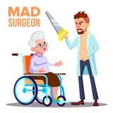 Den tokiga doktorn kirurgen With A såg i hand och skrämd tålmodig gammal kvinna på rullstolvektor Isolerad tecknad filmillustrati royaltyfri illustrationer