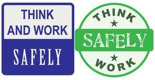 Denk veilig en werk Stock Afbeeldingen