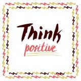 Denken Sie Positiv Hand beschriftetes Vektorzitat Für Karten Plakat lizenzfreie abbildung