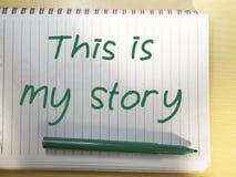 Denna är min berättelse, Motivational inspirerande citationstecken arkivfoto