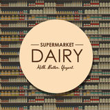 Departamento de la lechería, estante de la leche con la comida sana fresca en supermercado ilustración del vector