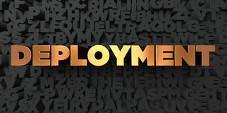Deployment - Gold text on black background - 3D rendered royalty free stock picture. This image can be used for an online website banner ad or a print postcard Royalty Free Stock Photography