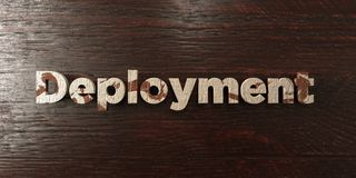 Deployment - grungy wooden headline on Maple  - 3D rendered royalty free stock image. This image can be used for an online website banner ad or a print Stock Images