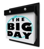 Der große Tag - Aufregungs-Anzeige des Wandkalender-besonderen Anlasses Stockfotografie