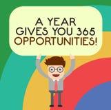 Der Handschriftstext, der ein Jahr schreibt, gibt Ihre 365 Gelegenheiten Motivationsinspiration Mann Anfangs der Konzeptbedeutung vektor abbildung