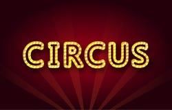 Der Wort Zirkus in einem Retrostil mit glühenden Glühlampen Stockfotografie