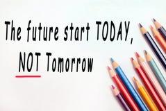Der zukünftige Anfang heute, nicht morgen lizenzfreie stockfotos