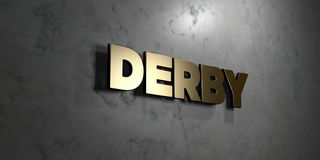 Derby - Gold sign mounted on glossy marble wall  - 3D rendered royalty free stock illustration. This image can be used for an online website banner ad or a Royalty Free Stock Images