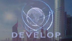 Desarrolle el texto con el holograma 3d de la tierra del planeta contra el contexto de la metrópoli moderna ilustración del vector