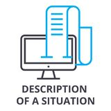 Description of a situation thin line icon, sign, symbol, illustation, linear concept, vector. Description of a situation thin line icon, sign, symbol Stock Photos