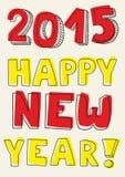 Deseos dibujados mano de la Feliz Año Nuevo 2015 Imágenes de archivo libres de regalías