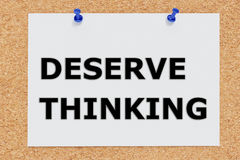 Deserve Thinking concept Royalty Free Stock Image