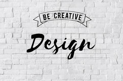 Design Be Creative Art Graphic Concept Royalty Free Stock Photography