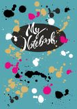 Design of the cover of the notebook. My notebook. vector illustration