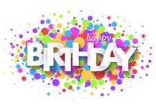 Design de carte de salutation de joyeux anniversaire avec les lettres coupées de papier et les confettis colorés sur le fond blan illustration libre de droits