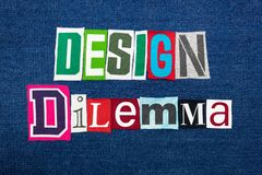DESIGN DILEMMA text word collage, colorful fabric on blue denim, marketing inconsistency. Horizontal aspect stock images