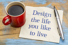 Design the life you like to live Stock Images