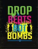 Design not bombs. Design T-shirt drop beats not bombs royalty free illustration