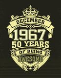Design t shirt. Design t-shirt December 1967, 50 years of being awesome vector illustration