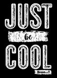 Design typography just be cool vector illustration