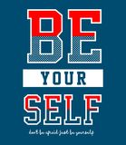 Design vector typography be your self. For print t shirt men Stock Photography