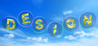 The design word in bubble. The design word in soap bubble on blue sky background,3d rendered Royalty Free Stock Image