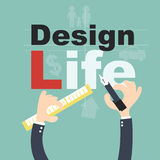 Design your life - Plan life  concept Royalty Free Stock Photo