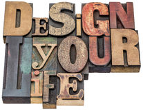 Design your life word abstract in wood type Royalty Free Stock Photography