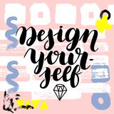 Design yourself. hand drawn brush lettering on colorful background. Motivational quote for postcard, social media, ready to use. Abstract backgrounds with hand Stock Illustration