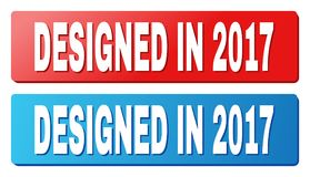 DESIGNED IN 2017 Text on Blue and Red Rectangle Buttons. DESIGNED IN 2017 text on rounded rectangle buttons. Designed with white caption with shadow and blue and Stock Photos