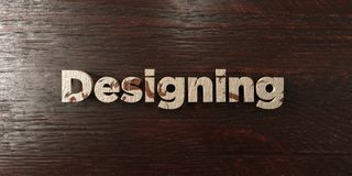 Designing - grungy wooden headline on Maple  - 3D rendered royalty free stock image. This image can be used for an online website banner ad or a print postcard Stock Images