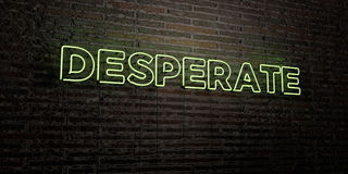 DESPERATE -Realistic Neon Sign on Brick Wall background - 3D rendered royalty free stock image. Can be used for online banner ads and direct mailers Royalty Free Stock Image