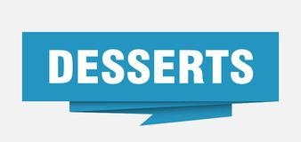 Desserts. Sign.  paper origami speech bubble.  tag.  banner stock illustration