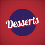 Desserts vintage sign Royalty Free Stock Images