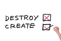Destroy or Create. Words written on white board royalty free stock photo