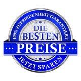 Det bästa priset, sparar nu Garanterad tillfredsställelse - tysk symbol Arkivfoton