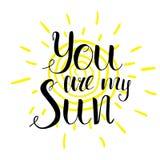 Det romantiska citationstecknet för bokstäver är du min sol Den drog handen skissar det motivational tecknet för den typografiska Royaltyfria Bilder