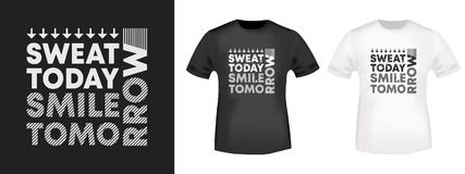 Det svettades t-skjortan för idagleendet trycket för t-skjortor applique i morgon, modeslogan, emblemet, etikettkläder, jeans och stock illustrationer