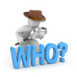 Detective investigates the word - who? Stock Photos