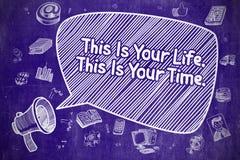 Detta är ditt liv som denna är din Tid - affärsidé stock illustrationer