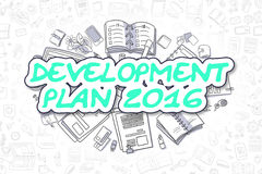 Development Plan 2016 - Doodle Green Word. Business Concept. Development Plan 2016 - Sketch Business Illustration. Green Hand Drawn Text Development Plan 2016 Stock Photos