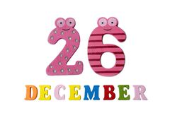 26. Dezember auf weißem Hintergrund, Zahlen und Buchstaben Lizenzfreie Stockfotografie