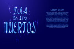 Dia de los muertos lettering, holiday calligraphy with luminescence   Stock Photos