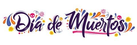 Dia de Muertos, Tag des toten spanischen Textes lizenzfreie abbildung