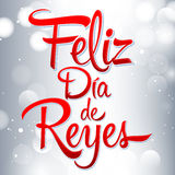 Dia de reyes - Day of kings spanish text - is a Latin tradition Stock Photo