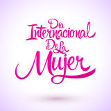 Dia internacional de la Mujer, Spanish translation: International womens day Royalty Free Stock Photo