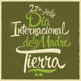 Dia Internacional de la tierra - International Earth Day spanish text Royalty Free Stock Photos