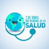 Dia mundial de la Salud - World health day april 7 spanish text. Planet Earth with stethoscope, vector illustration - eps available Royalty Free Stock Images