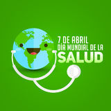 Dia mundial de la Salud - World health day april 7 spanish text. Planet Earth with stethoscope, vector illustration - eps available Stock Image